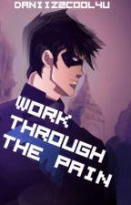 Work Through The Pain (Birdflash) by SotheBalanceShifts
