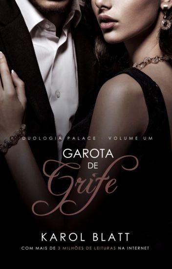Garota de Grife | Duologia Palace - LIVRO I (Em Breve na Amazon!)