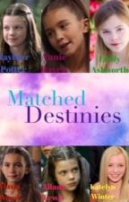 Matched Destinies by alligator333