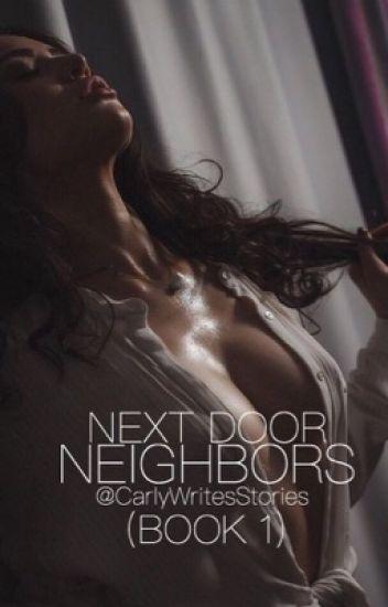Next Door Neighbors » H.s  { BOOK 1 } ✔️