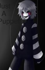 Just A Puppet by ShadowStalker113