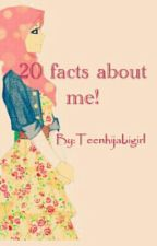 10 Facts about me! + 10 facts about YOU :) by Teenhijabigirl