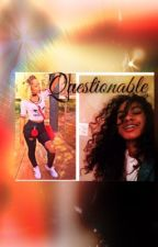 Questionable (Lesbian Story) by dare_to_love1