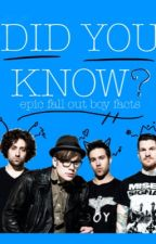 Did You Know? <Epic Fall Out Boy Facts> by Patricks_Seagull