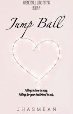 Basketball Love Affair 4: Jump Ball by JhasMean_