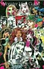Monster High Guide (Competed) by That_Unknown_Writer_