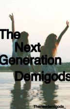 The Next Generation of Demi-Gods by Thenewdemigods_