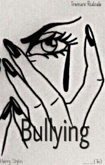 Bullying (Harry Styles & Tú) [Editando]