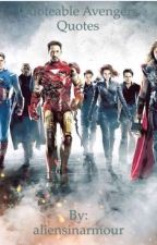 Quotable Marvel Cinematic Universe Quotes (ON HOLD) by aliensinarmour
