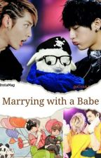 Marrying with a Babe(Taoris/Kristao) by kkmtao