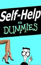 Self Help For Dummies by DoNotDrink