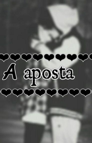 A aposta