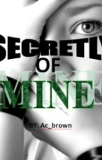Secretly of mine by AC_brown