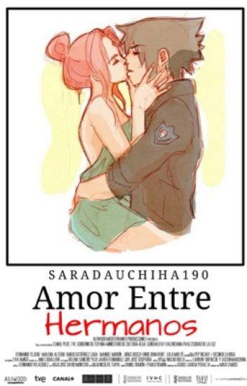 Amor entre hermanos❤️ (sasusaku)