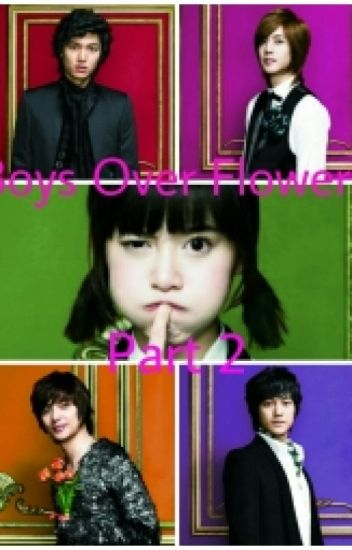 Boys Over Flowers Part 2