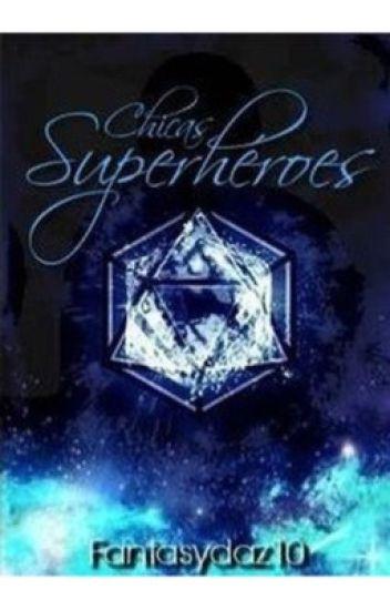 Chicas Superheroes  - Editando
