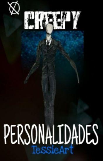 creepy personalidades