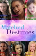 Matched Destinies (continued in @TheBraveSix) by caramelweasley