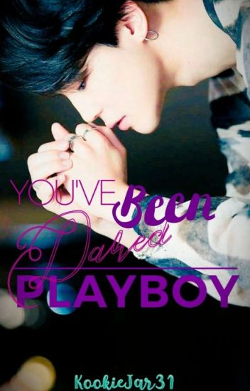 You've Been Dared, Playboy (PARK JIMIN FANFIC)