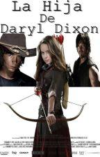 La Hija De Daryl Dixon by NaomiRiggs