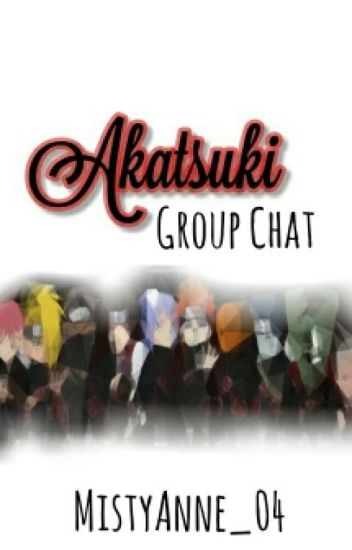 Akatsuki GROUP CHAT