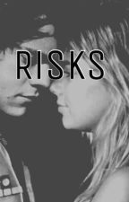 risks by lilz1222