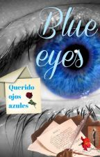 Blue Eyes by DoesntRemindMe15