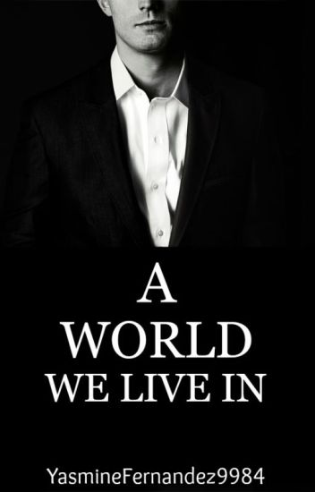 A World We Live In (BDSM|ManxMan) A World Series: BOOK THREE