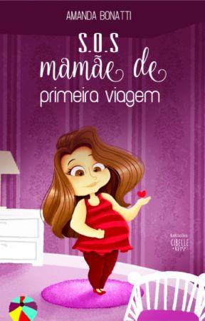 SOS Mamãe de Primeira Viagem by amandabonatti