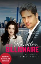 The Heartless Billionaire (EBS 3) [UNEDITED] by MsDreamerGirl84