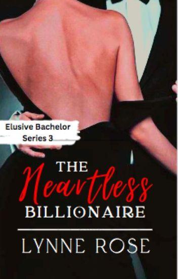 The Heartless Billionaire (EBS 3) [UNEDITED]