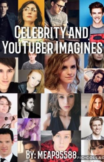 Celebrity and YouTuber imagines