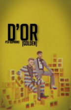 D'or (Golden) • 💛 ✨ by PTX-Soprano