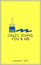 Crazy, Stupid, You & Me ✖ hood au by AudreyEve