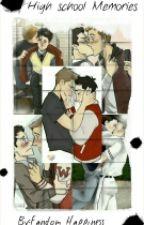 High School Memories by Fandom_Happiness