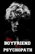 My boyfriend is a psychopath ✞ // Evan Peters FF by NatalytheXx