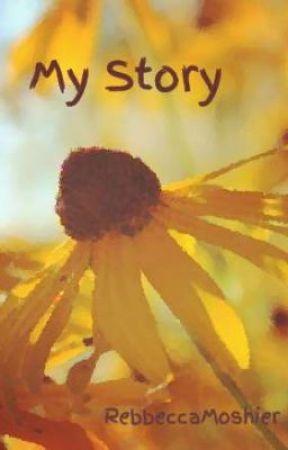 My Story by RebbeccaMoshier
