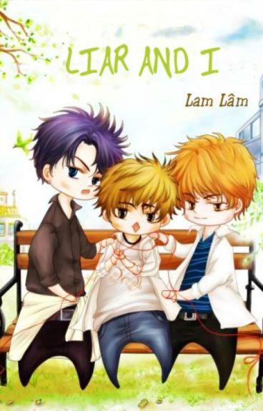 Tôi và những tên dối trá 《骗子和我》 - Lam Lâm (蓝淋)