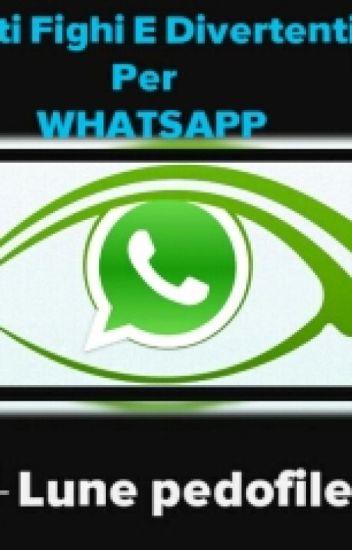 stati fighi e divertenti per WhatsApp