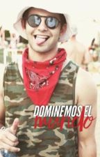 【Dominemos el mundo】 M.T by -Bxootp-