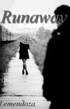 Runaway by lemendoza