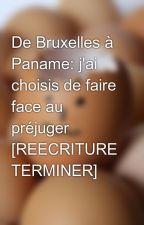 De Bruxelles à Paname: j'ai choisis de faire face au préjuger [REECRITURE TERMINER] by ilham_brkn
