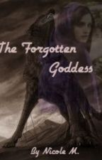 The Forgotten Goddess by Aria_Rose
