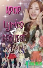 KPOP LYRICS REQUEST by TaeNy_sone238