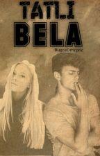 Tatlı Bela by BugceDmrpnc