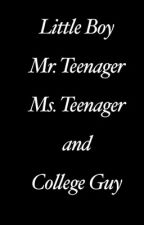 Little Boy, Mr. Teenager, Ms. Teenager and College Guy by michaelovable
