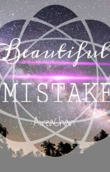 A Beautiful Mistake