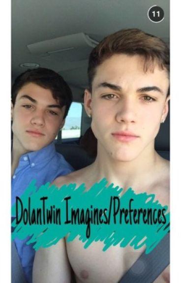 Dolan Twin Imagines/Preferences