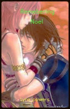 Remembering Noel A Ffxiii Fan Fiction Chapter 1 Wattpad