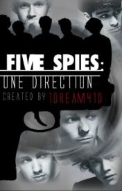 Five Spies: One Direction by 1dream41d